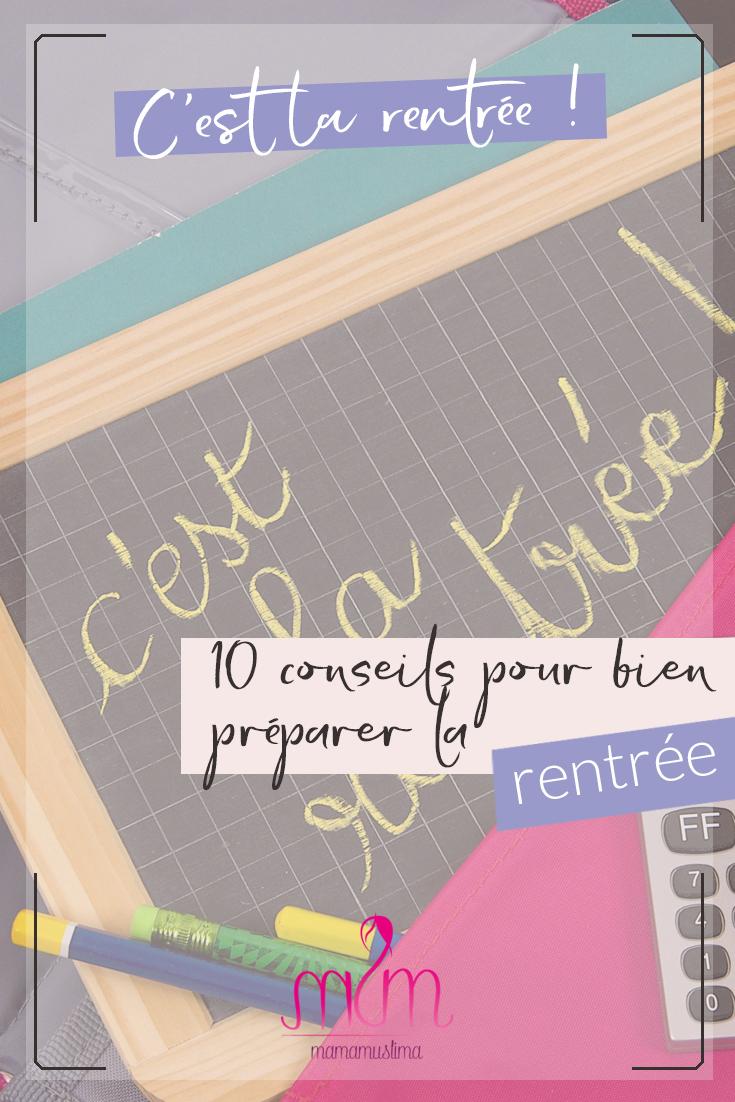 10 conseils pour bien préparer la rentrée des classes.