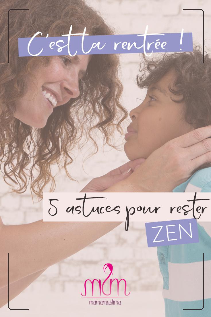 La rentrée des classes : 5 astuces pour rester ZEN